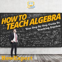 How To Teach Algebra - HowExpert