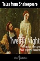 Tales from Shakespeare: Twelfth Night - Mary Lamb, Charles Lamb