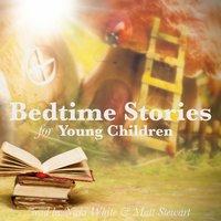 Bedtime Stories for Young Children - Hans Christian Andersen, Brothers Grimm, Flora Annie Steel, George Haven Putnam