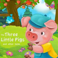 The Three Little Pigs and Other Tales - Andrew Lang, Brothers Grimm, Flora Annie Steel