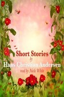 Short Stories - Hans Christian Andersen