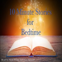 10 Minute Stories for Bedtime - L. Frank Baum, E. Nesbit, Beatrix Potter, Andrew Lang, Hans Christian Andersen