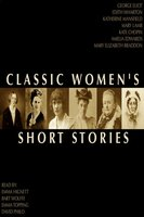 Classic Women's Short Stories - Various Authors