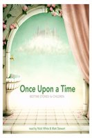 Once Upon a Time - Rudyard Kipling, The Brothers Grimm