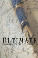 The Ultimate Classical Poetry Collection - Samuel Taylor Coleridge, Rupert Brooke, Henri Cazalis