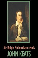 Sir Ralph Richardson reads Keats - John Keats