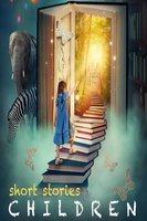 Short Stories for Children - Washington Irving, Joseph Jacobs, Kenneth Graham