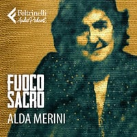 Alda Merini - Una poetessa al telefono - Paolo Di Paolo