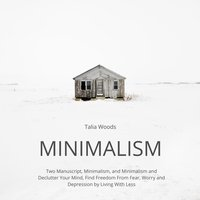 Minimalism: Two Manuscript - Talia Woods