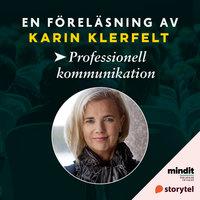 Professionell argumentation - Karin Klerfelt