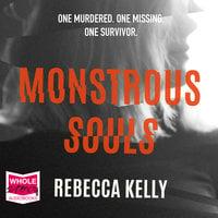 Monstrous Souls - Rebecca Kelly