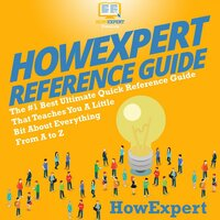 HowExpert Reference Guide - HowExpert
