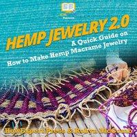 Hemp Jewelry 2.0 - HowExpert, Robyn McComb