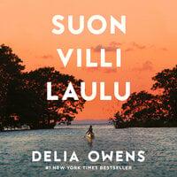Suon villi laulu - Delia Owens