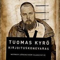 Kirjoituskonevaras - Tuomas Kyrö