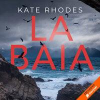 La baia - Kate Rohdes
