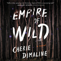 Empire of Wild: A Novel - Cherie Dimaline
