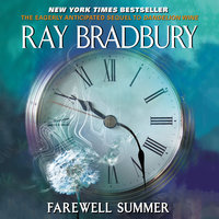 Farewell Summer - Ray Bradbury