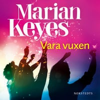 Vara vuxen - Marian Keyes