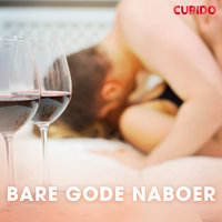 Bare gode naboer - Cupido And Others