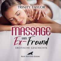 Massage vom Ex-Freund - Trinity Taylor