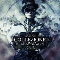 Collezione privata - Eveline Durand
