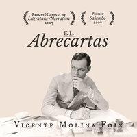 El Abrecartas - Vicente Molina Foix