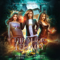 The Magic Legacy - Michael Anderle, Martha Carr