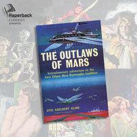 The Outlaws of Mars - Otis Adelbert Kline