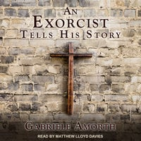 An Exorcist Tells His Story - Gabriele Amorth