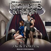 Incubus Kingpin - Jack Porter