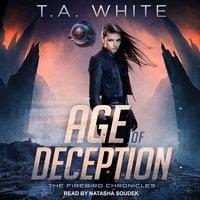 Age of Deception - T.A. White