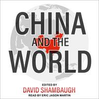 China and the World - David Shambaugh