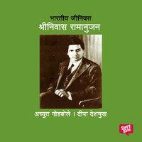 Bharatiya Genius Ramanujan - Achyut Godbole, Deepa Deshmukh