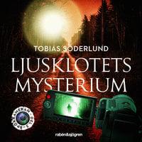 Spökkameran 2 – Ljusklotets mysterium - Tobias Söderlund