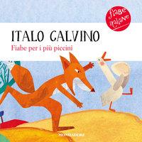 Fiabe per i più piccini - Italo Calvino