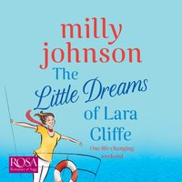 The Little Dreams of Lara Cliffe - Milly Johnson