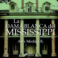 La dama blanca del Mississippi - Alejandro Medina