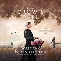 The Crow's Call - Wanda E. Brunstetter