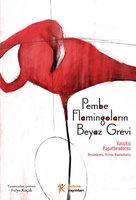 Pembe Flamingoların Beyaz Grevi - Vassilis Papatheodorou