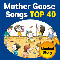Mother Goose Songs TOP 40 - A*List