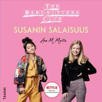 The Baby-Sitters Club. Susanin salaisuus - Ann M. Martin
