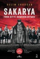 Sakarya: Türk Bitti Demeden Bitmez - Selim Erdoğan