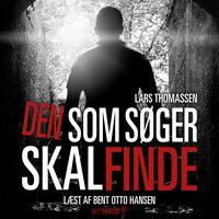 Den som søger skal finde - Lars Thomassen