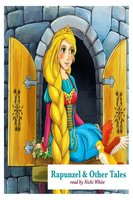 Rapunzel & Other Tales - Hans Christian Andersen, Jacob Grimm, Wilhelm Grimm