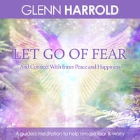 Let Go Of Fear - Glenn Harrold