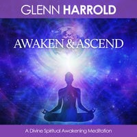 Awaken & Ascend - Glenn Harrold
