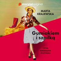 Gumiakiem i szpilką - Pełen Sezon - Marta Krajewska