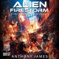 Alien Firestorm - Anthony James