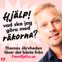 Thomas Järvheden läser det bästa från Familjeliv.se - Thomas Järvheden